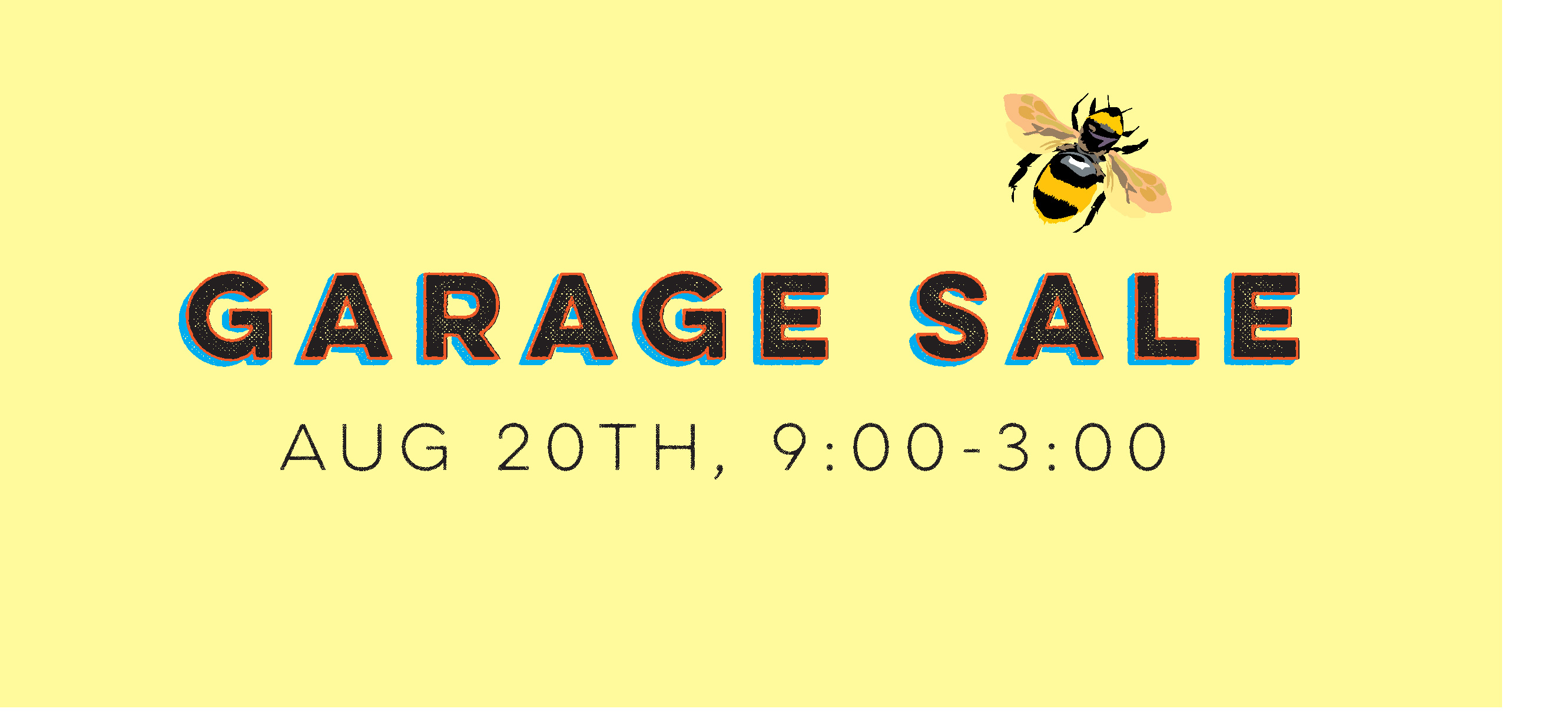 Garage Sale August 20th, 2016!